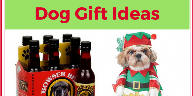 Dog Gifts for Christmas: 15 Pawesomely Unique Ideas